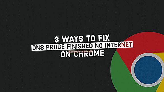 Korjaus: DNS_PROBE_FINISHED_NO_INTERNET